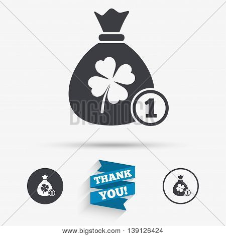 Money bag with Clover and coin sign icon. Saint Patrick symbol. Flat icons. Buttons with icons. Thank you ribbon. Vector