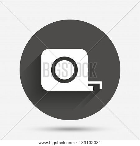 Roulette construction sign icon. Tape measure symbol. Circle flat button with shadow. Vector