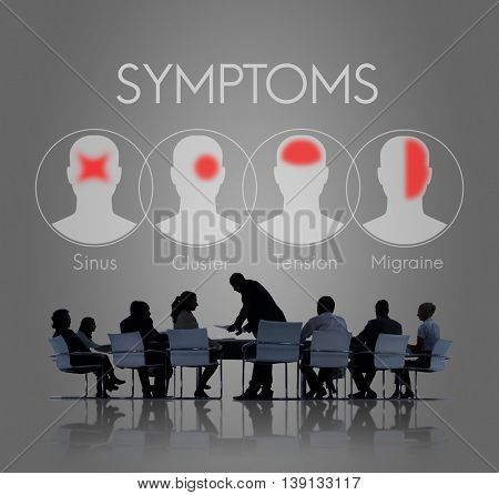 Symptoms Illness Sickness Healthcare Headache Concept