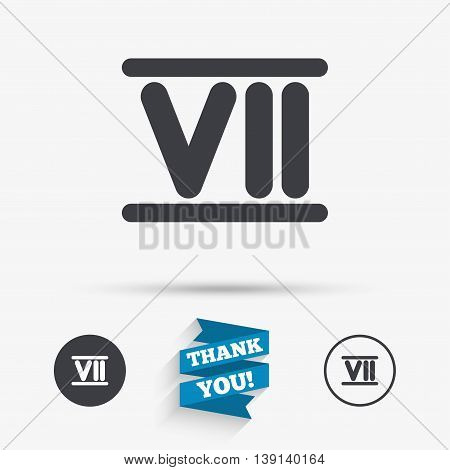 Roman numeral seven sign icon. Roman number seven symbol. Flat icons. Buttons with icons. Thank you ribbon. Vector