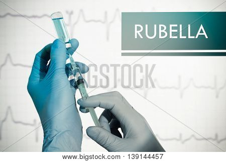 Stop rubella. Syringe is filled with injection. Syringe and vaccine