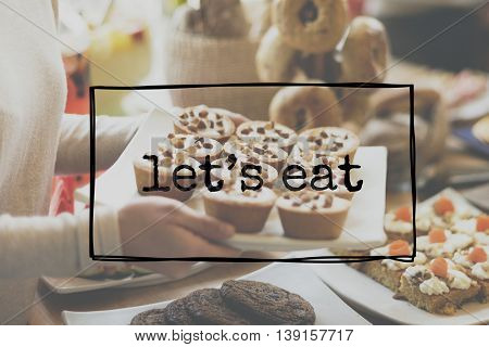 Let's Eat Food Eating Delicious Party Celebration Concept