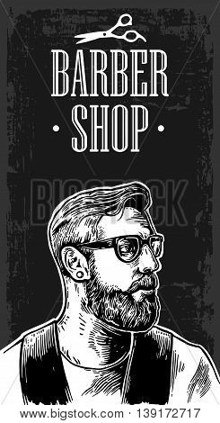 Head hipster glasses and a beard. Vector hand drawn vintage engraving for BarberShop poster label banner web. Isolated on dark background
