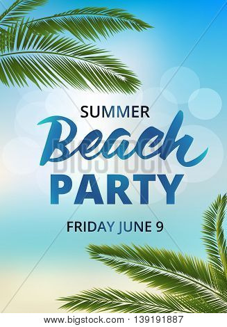 Beach party poster template with typographic elements. Summer background with palm leaves and lettering. EPS10 vector illustration.