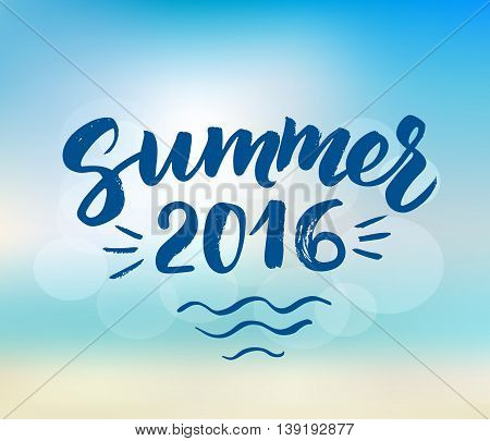 Summer 2016 card with hand drawn brush lettering. Summer background with calligraphic design elements, vector illustration. Summer holidays poster.
