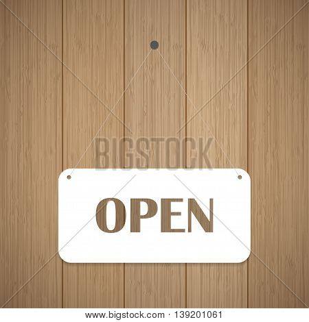 Open sign board hanging on the wooden wall. Vector illustration