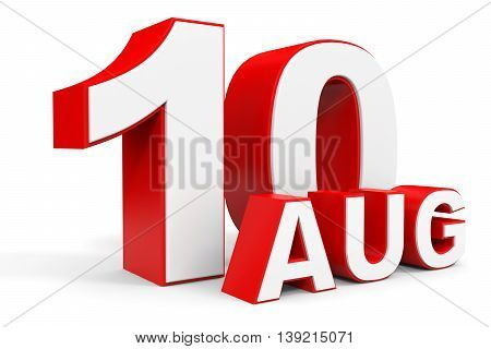 August 10. 3D Text On White Background.