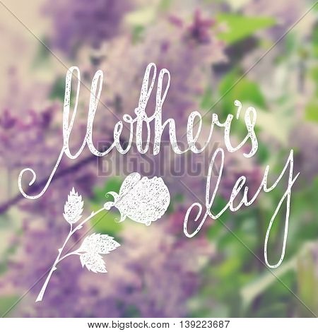 Mothers day handwriting grunge inscription with rose on lilac blurred background. Calligraphy lettering design element for greeting cards, banners, posters, invitations, postcards. Vector illustration