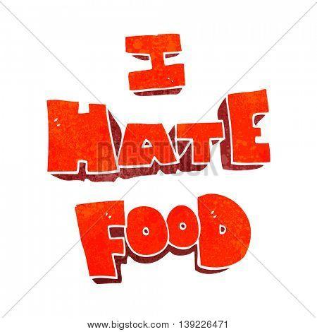 freehand retro cartoon i hate food symbol