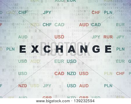 Banking concept: Painted black text Exchange on Digital Data Paper background with Currency