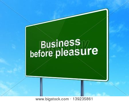 Business concept: Business Before pleasure on green road highway sign, clear blue sky background, 3D rendering
