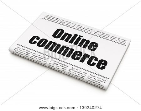 Business concept: newspaper headline Online Commerce on White background, 3D rendering