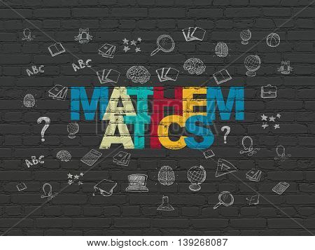 Learning concept: Painted multicolor text Mathematics on Black Brick wall background with  Hand Drawn Education Icons