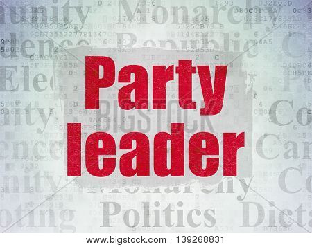 Politics concept: Painted red text Party Leader on Digital Data Paper background with   Tag Cloud