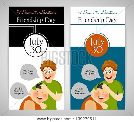 Friendship Day. International holiday. Two best friends. Funny playful festive background. Two template. Flyer banner or invitation. Vector illustration eps10.