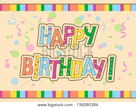 Festive colorful card with hand drawn text Happy Birthday on the vintage background. eps10.