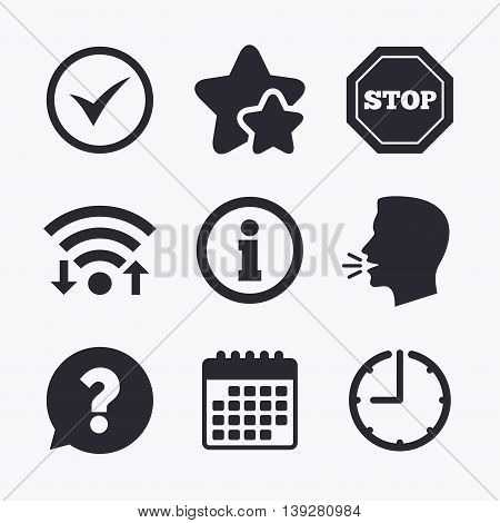 Information icons. Stop prohibition and question FAQ mark speech bubble signs. Approved check mark symbol. Wifi internet, favorite stars, calendar and clock. Talking head. Vector