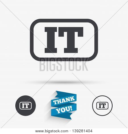 Italian language sign icon. IT Italy translation symbol with frame. Flat icons. Buttons with icons. Thank you ribbon. Vector
