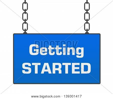 Getting started text written over blue hanging signboard.