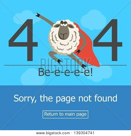 Concept page 404 error with superhero sheep. Illustration error page not found. A modern 404 page with super hero stubborn lamb. Template reports that the page is not found.