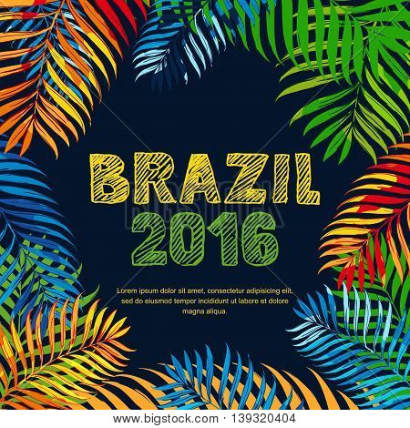 Brazil 2016 Hand Drawn Sketched Scratched Lettering. Summer Floral Tropical Background.
