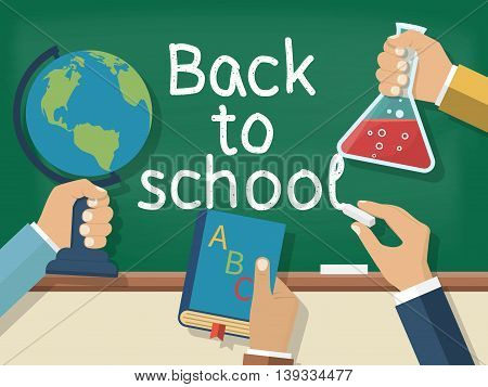 Welcome back to school. Concept education. Vector illustration flat design. Holding in hand globe book bell chalk on background of school board.