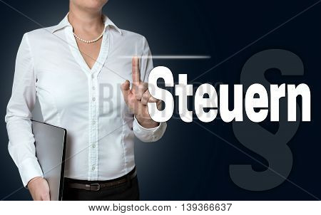Steuern (in German Tax) Touchscreen Is Operated By Businesswoman