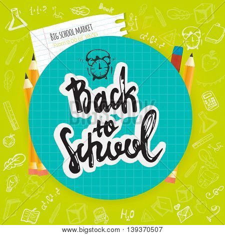 Back to School lettering hand drawn banner design. Colorful poster isolated on doodle background with apple, book, pencil