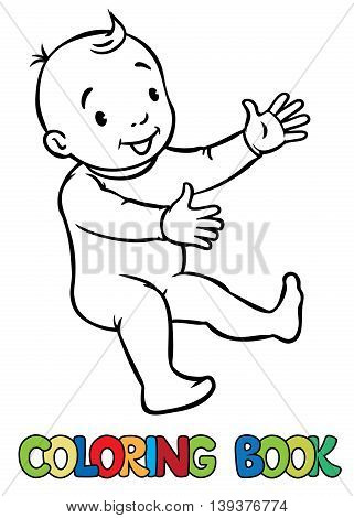Coloring book of funny smiling baby boy or girl in rompers. Children vector illustration.