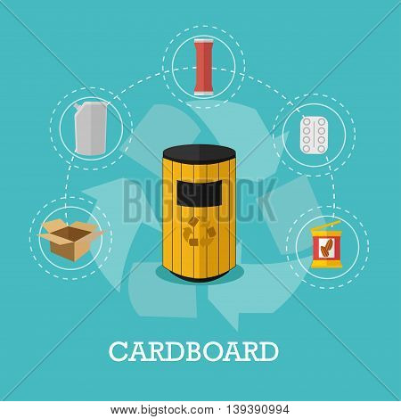 Garbage recycle concept vector illustration in flat style. Cardboard waste recycling poster and icons. Trash bin.