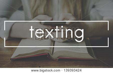 Texting Communication Chatting Networking Connection Concept