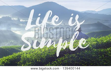 Life is Simple Being Enjoy Mind Relax Balance Concept