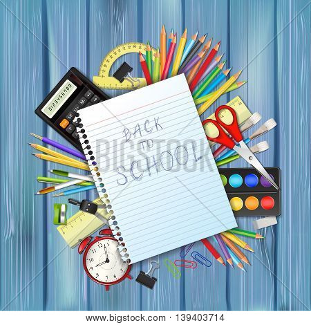 Back to school background with supplies tool a sheet of notebook and space for text. Layered vector illustration on wood background.