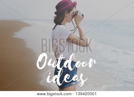 Outdoor Ideas Leisure Activity Travel Explore Concept