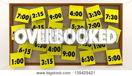 Overbooked Too Many Appointments Schedule Times 3d Illustration