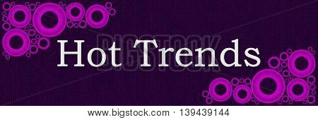 Hot trends text written over purple pink background.