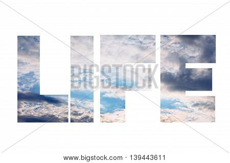 The word life against bright blue sky with cloud