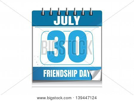 Friendship Day date. Blue wall calendar. Friendship Day date in the calendar. 30 July. Wall calendar isolated on white background. Vector illustration