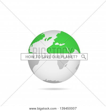 Save our planet. Green world map. Vector illustration