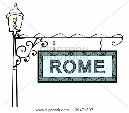 Rome retro vintage pointer lamppost. Rome Capital Italy travel tourism.