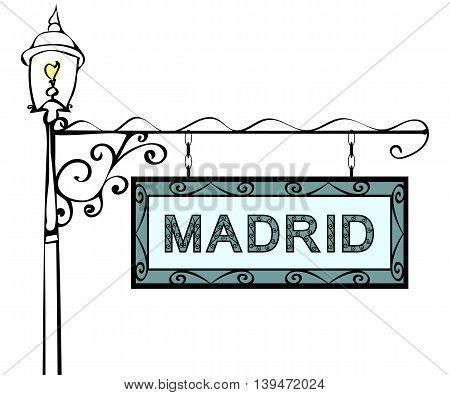 Madrid retro vintage lamppost pointer. Madrid Capital Spain tourism travel.