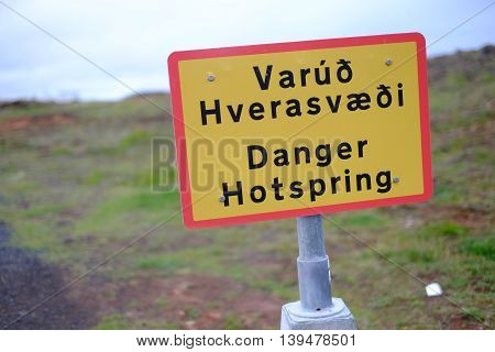 A sign warning of danger in Iceland's Reykjanes hotspring area.