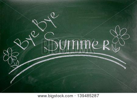 Bye bye summer - inscription chalk on a blackboard