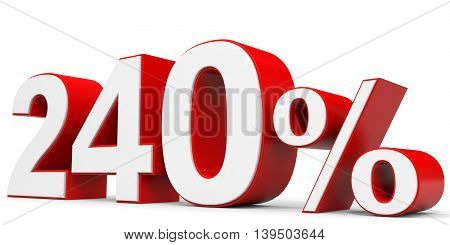 Discount 240 percent on white background. 3D illustration.
