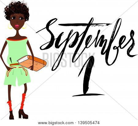 Beautiful African American girl with book. Handwritten lettering. September 1.