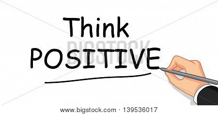 hand writing Think Positive for you design
