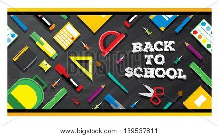 Back to school. School supplies on blackboard background. Vector illustration.
