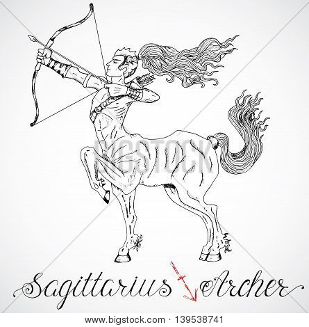 Hand drawn astrological zodiac sign Archer or Sagittarius. Line art vector illustration of engraved horoscope symbol of centaur. Fantasy style. Doodle drawing and sketch with calligraphic lettering
