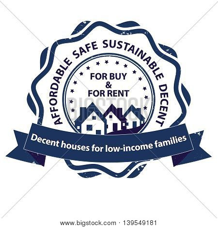 For buy and Rent decent houses for low income families - stamp for print