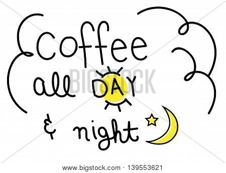 Coffee All Day and Night Moon and Star